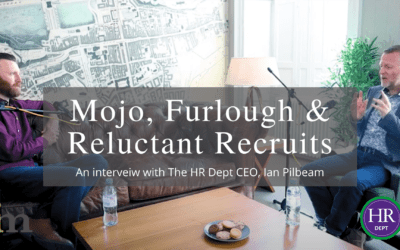 Mojo, Furlough & Reluctant Recruits: What HR challenges will employers face next?